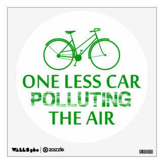 One Less Car Polluting the Air Wall Decal