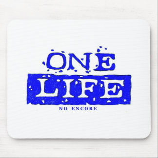 ONE LIFE (blue) Mouse Pad