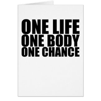 One Life One Body One Chance T-Shirts.png Card
