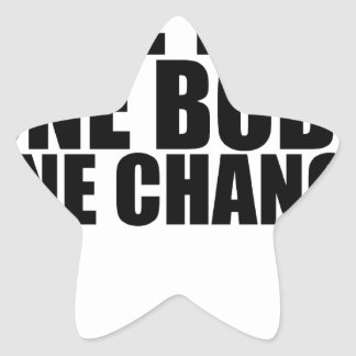 One Life One Body One Chance T-Shirts.png Star Sticker