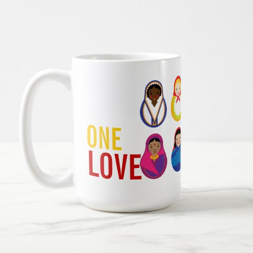 One Love Matroyshka International Nesting Dolls Coffee Mug