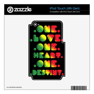 ONE LOVE, ONE HEART, ONE DESTINY. iPod TOUCH 4G DECAL
