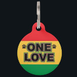 "One Love Pet ID Tag<br><div class=""desc"">Let&#39;s - get - togeeether and feeeel aaaalright! Come on, folks You don&#39;t need to live knee-deep in the Rastafarian lifestyle to enjoy this vibrant dog tag, although it wouldn&#39;t hurt. Plain and simple, Love is all we really need, so let your puppy dog strut his reggae swag with the...</div>"