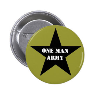 One Man Army Buttons