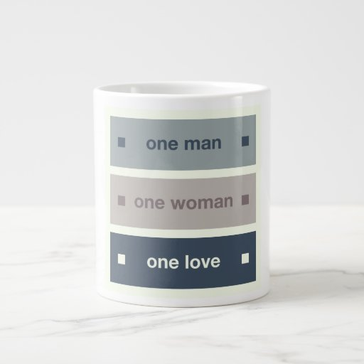 One Man, One Woman, One Love Extra Large Mug