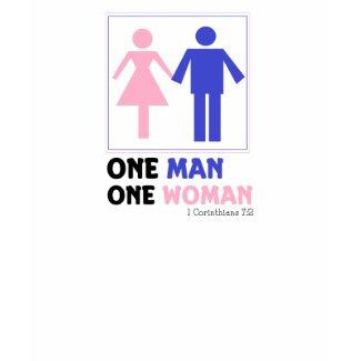 One Man One Woman shirt