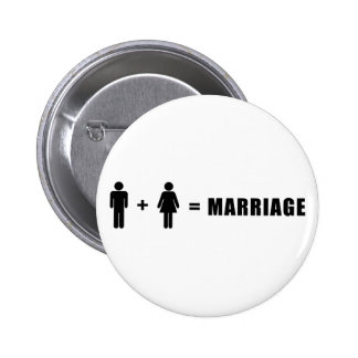 One Man Plus One Woman Equals Marriage Buttons