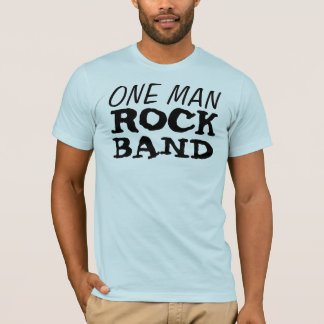 One Man Rock Band T-Shirt
