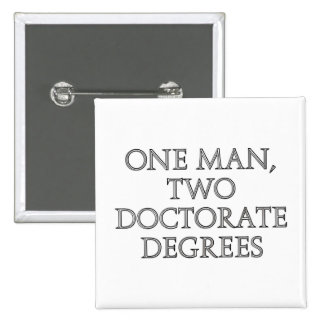 One man, two doctorate degrees pin