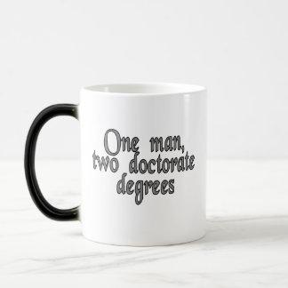 One man, two doctorate degrees magic mug