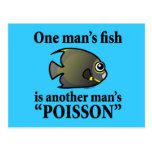 One Man's Fish, Another Man's Poisson Postcard
