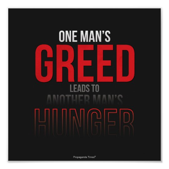 One Man's Greed Poster