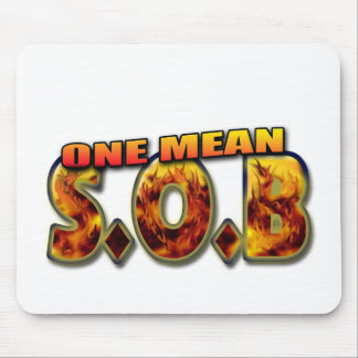 One Mean SOB Mouse Pad
