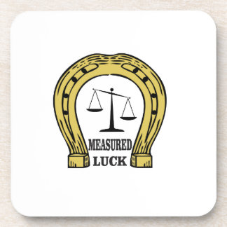one measured luck coaster