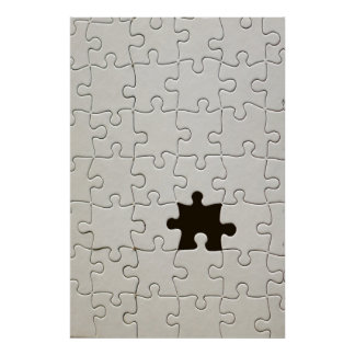 One Missing Puzzle Piece Poster