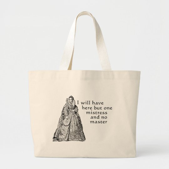 One Mistress Here Large Tote Bag