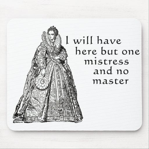 One Mistress Here Mouse Pad