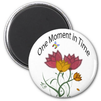 One Moment in Time 2 Inch Round Magnet