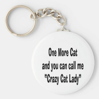 one more cat and you can call me crazy cat lady keychain