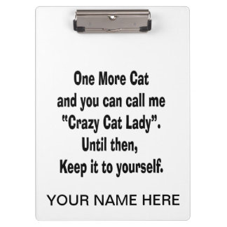 one more cat crazy cat lady until then clipboard