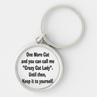 one more cat crazy cat lady until then keychain