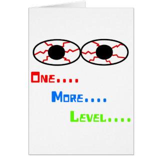 One... More... Level... - Bloodshot Eyes Card