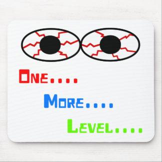 One... More... Level... - Bloodshot Eyes Mouse Pad