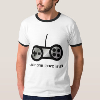 One More Level Video Gamer T-Shirt