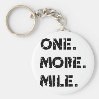 One. More. Mile. Basic Round Button Keychain