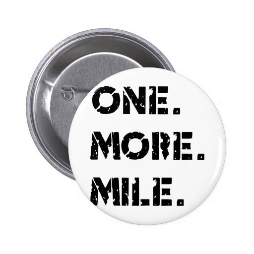 One. More. Mile. Buttons