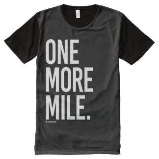 One More Mile -   Running Fitness -.png All-Over Print T-shirt
