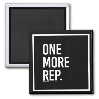 One more rep -   - Gym Humor -.png Magnet