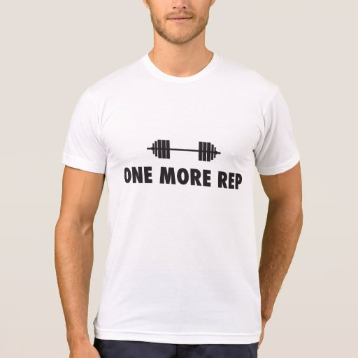 One More Rep - Weight Bar Tee Shirts