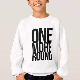 One More Round Sweatshirt