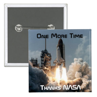 One More Time Pinback Button