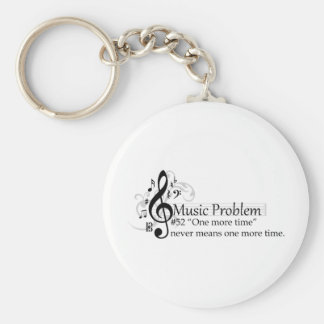 """""""One more time"""" never means one more time. Basic Round Button Keychain"""