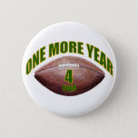 One More Year - Favre Pinback Button