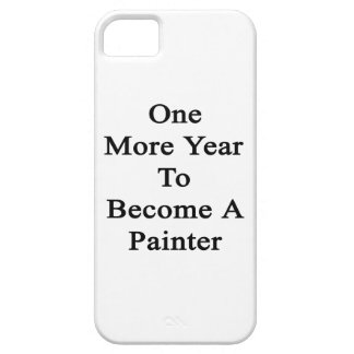 One More Year To Become A Painter iPhone 5 Cover