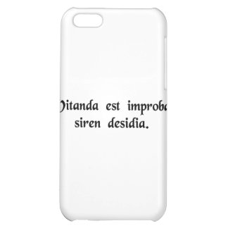 One must avoid that wicked temptress, Laziness. iPhone 5C Cover