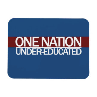One Nation Under Educated Magnet