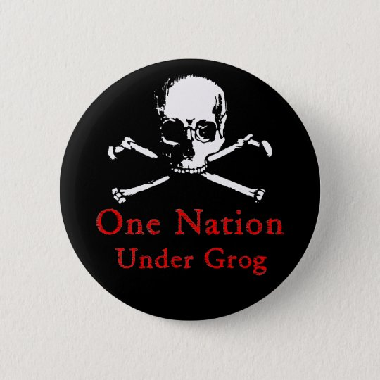 One Nation Under Grog button (white skull)