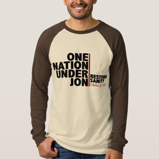 One nation under Jon (Restore Sanity) T-Shirt