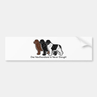One Newf is Never Enough! Car Bumper Sticker