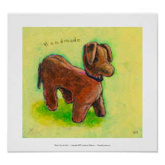 One of a Kind handmade stuffed toy dog painting Poster