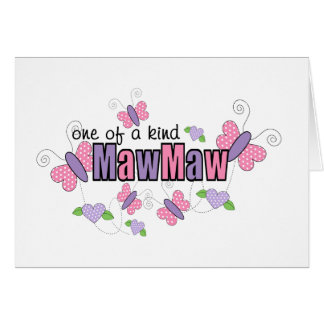 One Of A Kind MawMaw Greeting Card