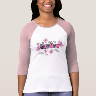 One Of A Kind MawMaw T-shirts