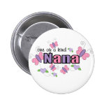 One Of A Kind Nana 2 Inch Round Button