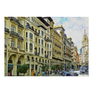 One of the central street of Madrid - Gran Vía Poster
