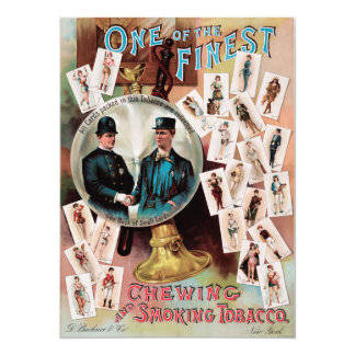 One of the Finest. Chewing and Smoking Tobacco. 5.5x7.5 Paper Invitation Card