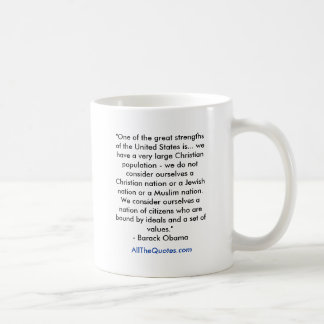 """""""One of the great strengths of the United State... Coffee Mug"""